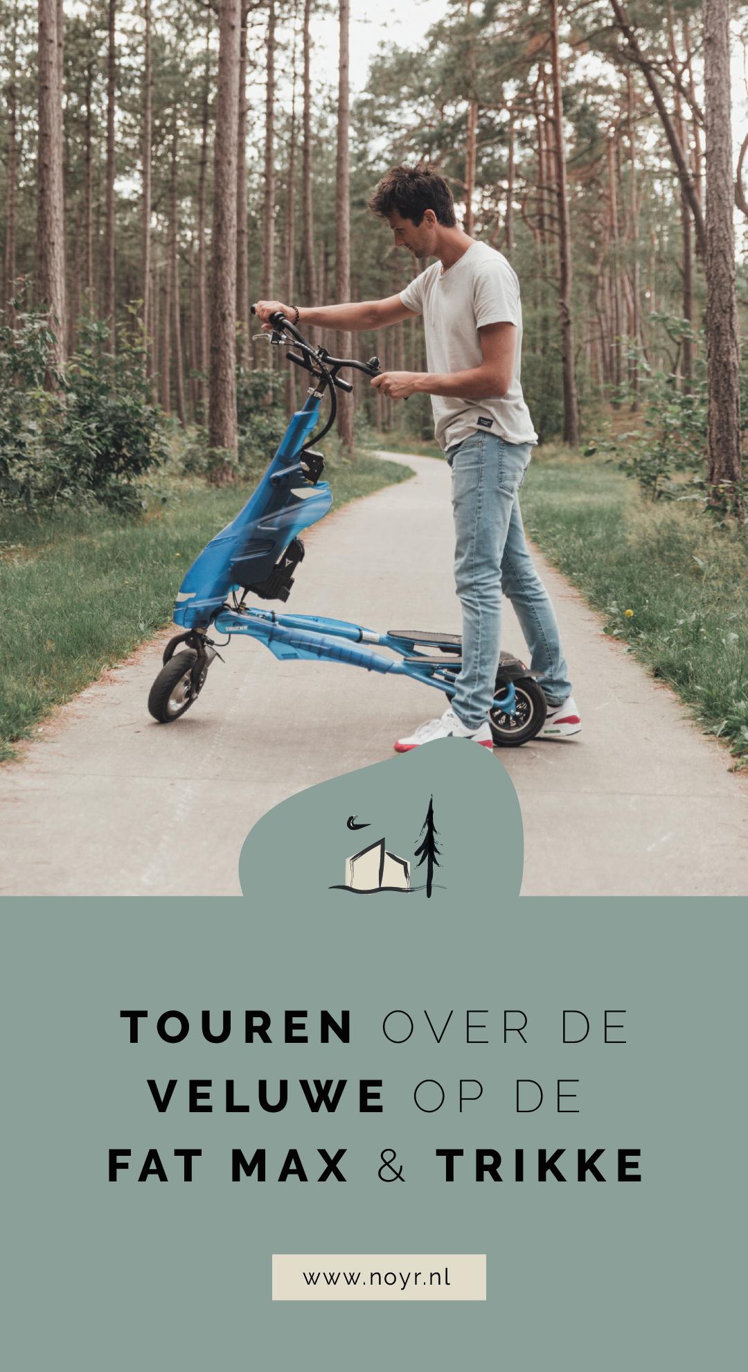 Touren met de Fat Max & Trikke over de Veluwe   Nunspeet   Elektrische step   Vakantie in eigen land