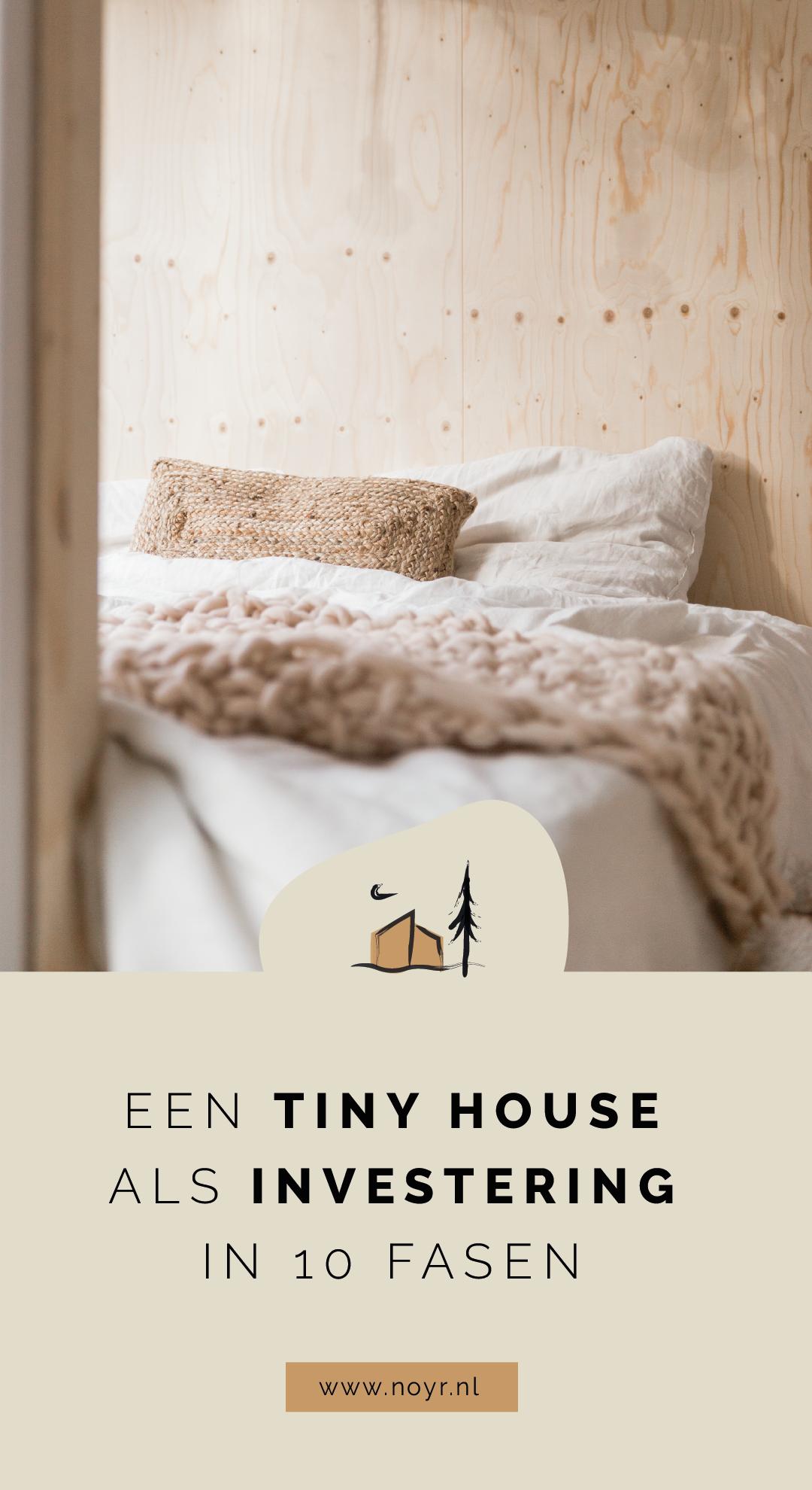 Tiny house als investering in 10 fasen | Tiny house belegging | Investeren in een recreatiewoning | Tiny house kopen | Geld verdienen met een tiny house | Tiny house kopen