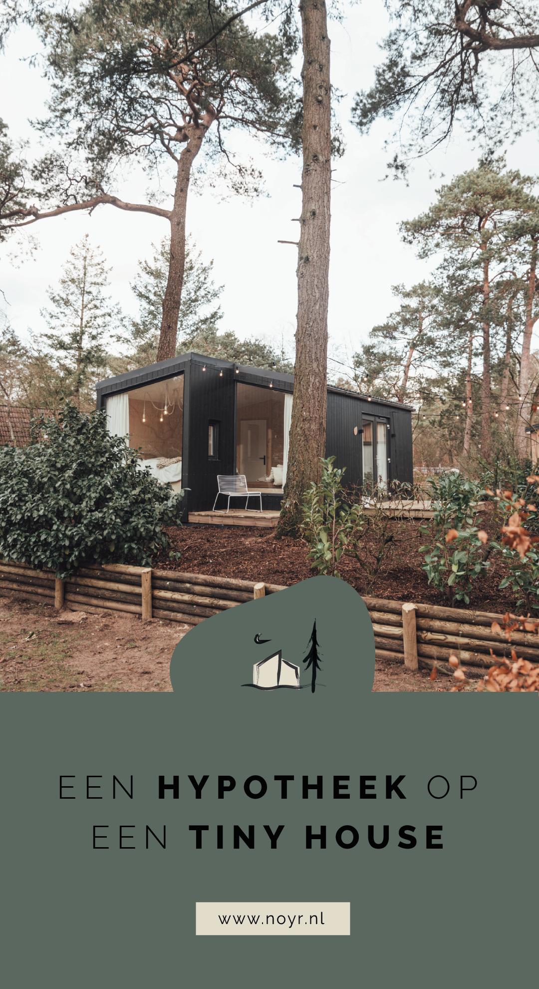 Financieringsmogelijkheden tiny house | Hypotheek tiny house | Hoe financier je een tiny house